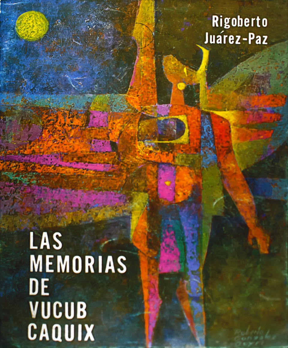 Las memorias de Vacub Caquix